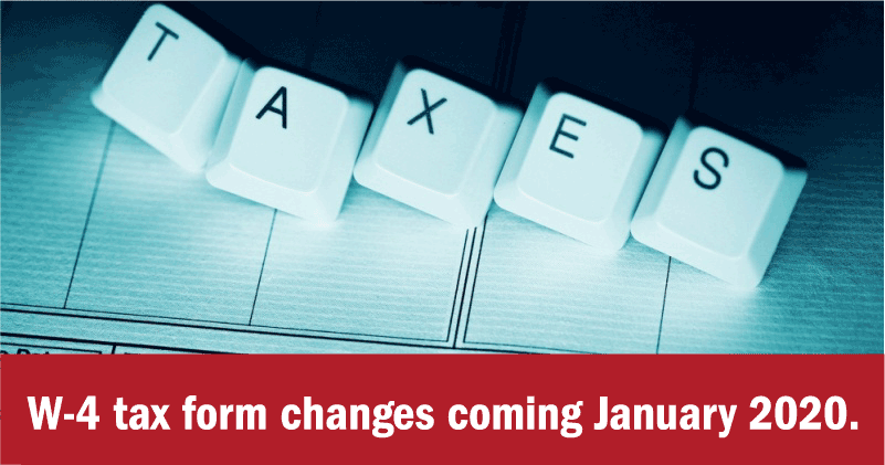 W-4 Tax Form Changes Coming in 2020